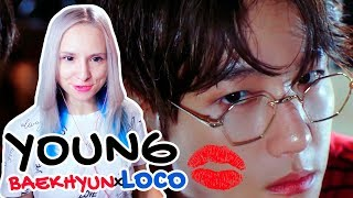 BAEKHYUN x LOCO - YOUNG MV REACTION/РЕАКЦИЯ | KPOP ARI RANG +