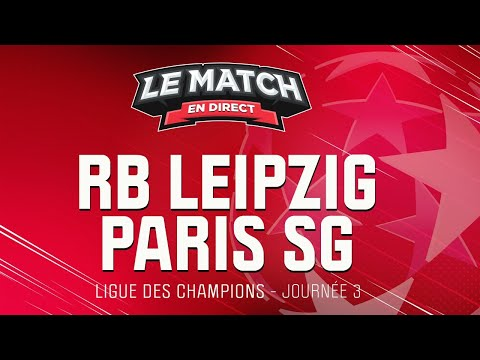 🔴 Le Match en direct : RB Leipzig - Paris SG / Leipzig - PSG (Football)
