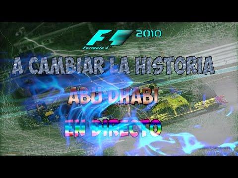 F1 2010-ABU DHABI 100%(FERNANDO ALONSO) A CAMBIAR LA HISTORIA