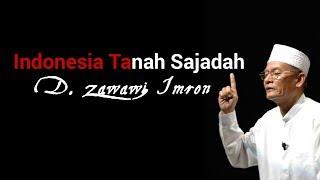 Puisi D. Zawawi Imron (Indonesia Tanah Sajadah)