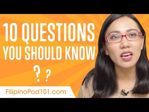 Learn the Top 10 Questions You Should Know in Filipino