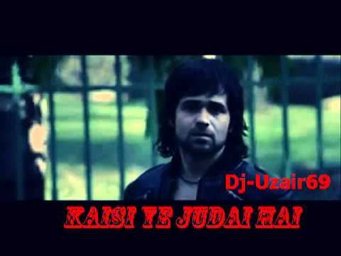 KAISI YE JUDAI HAI (JANNAT 2 FULL SONG)EMRAN HASHMI HD OFFICIAL VIDEO.mpg