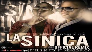 La Sinica (Official Remix) - JP El Sinico Ft. Ñengo Flow (Original)