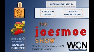 The Joesmoe Show # 6 ATM Thefts + Vandalism + ATM Industry in General