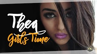 Thea - Girls Time (Audio)
