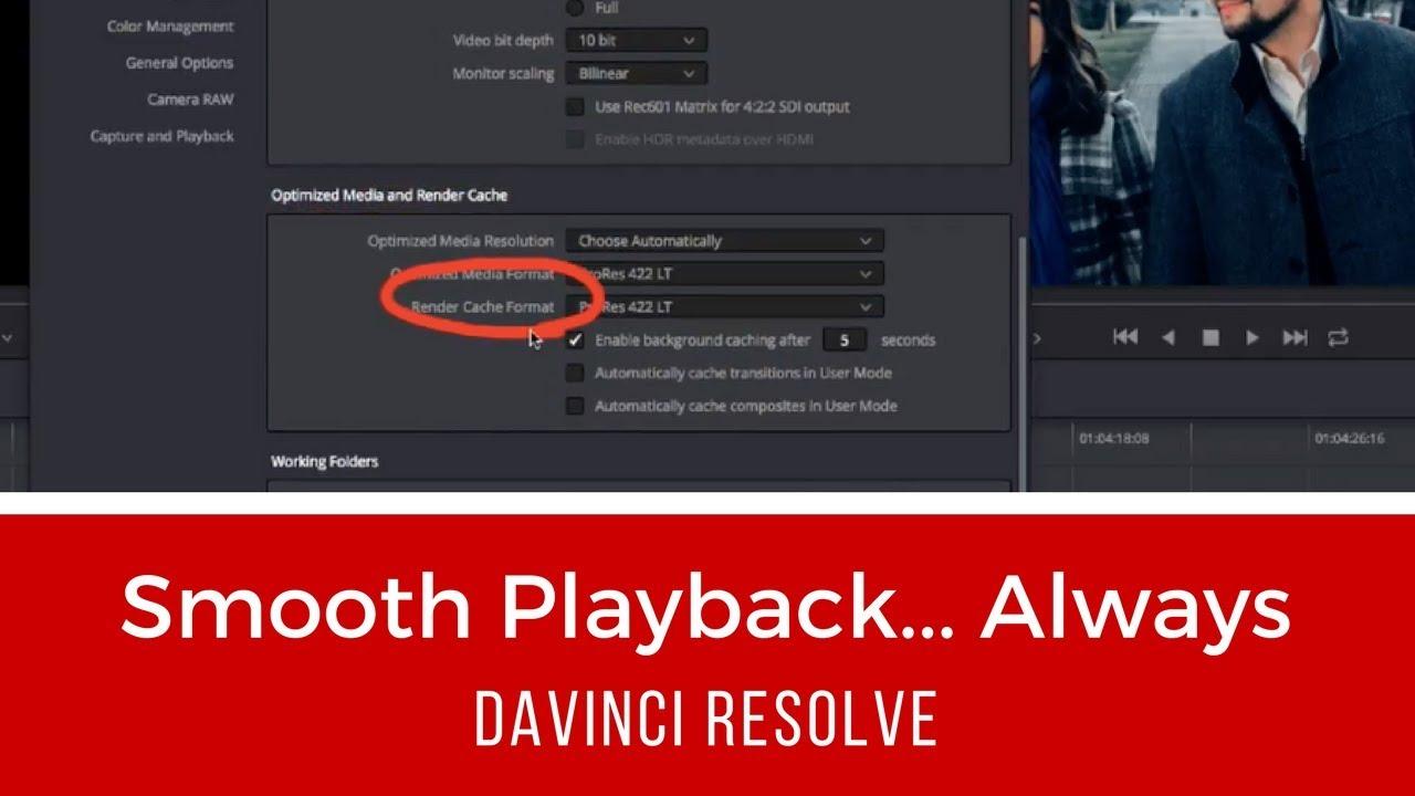 Smooth Playback   Always (DaVinci Resolve)