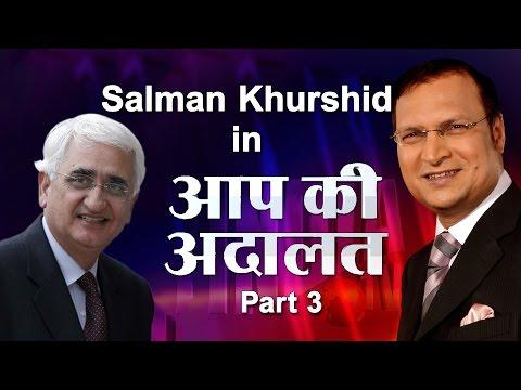 Foreign Minister Salman Khurshid in Aap Ki Adalat (Part 3)