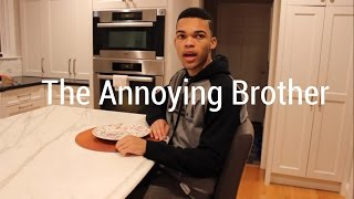 The Annoying Brother
