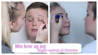 Min bror lægger makeup på mig og omvendt!