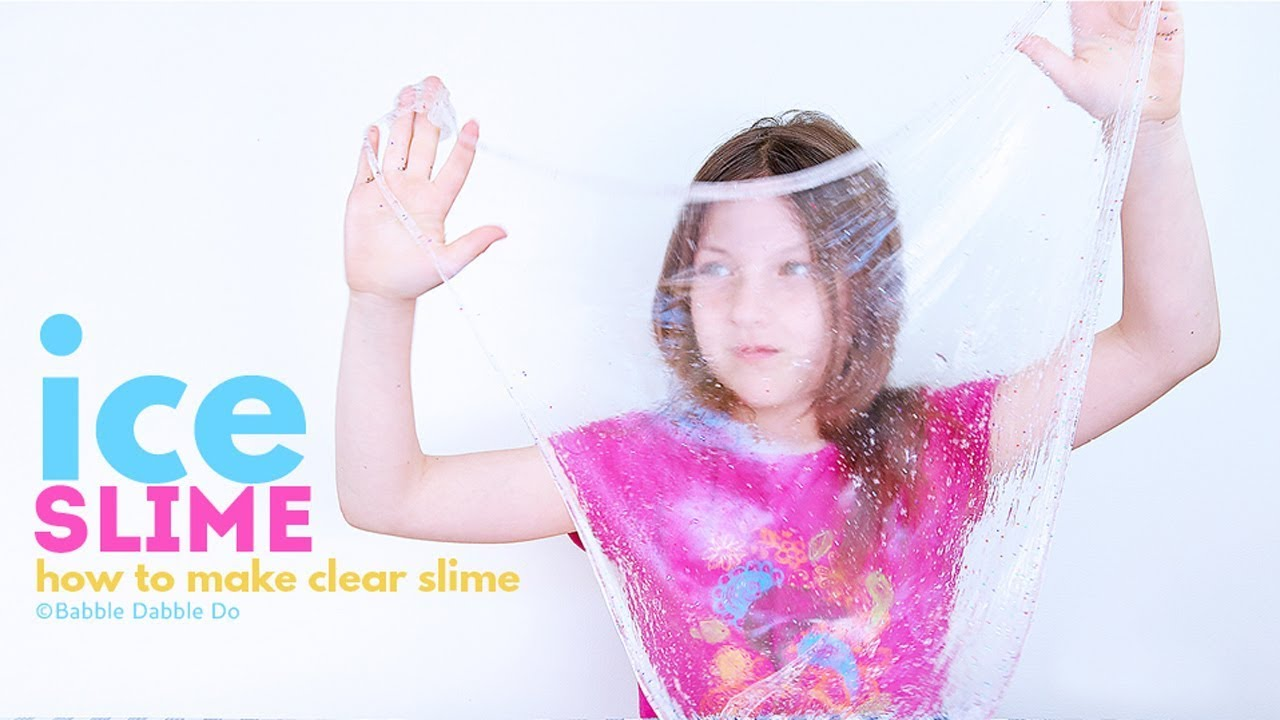 Amazing Ice Slime: How to Make Clear Slime - Babble Dabble Do
