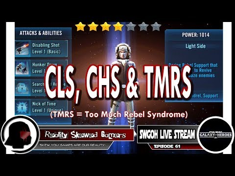 SWGOH Live Stream Episode 61: CLS, CHS & TMRS | Star Wars: Galaxy of Heroes #swgoh