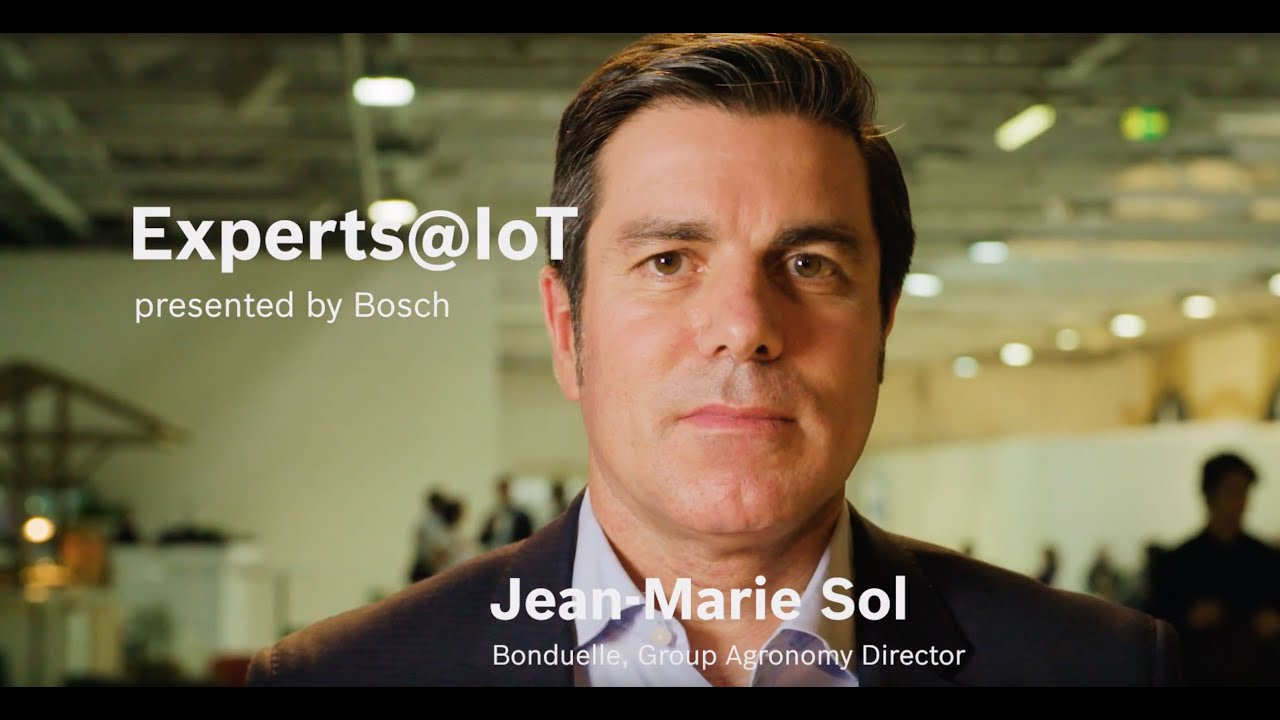 Experts@IoT: Jean-Marie Sol, Group Agronomy Director of Bonduelle