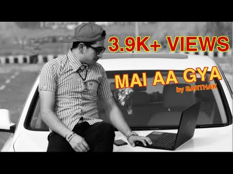 MAI AA GYA // RAP - YOUR'S SK {BRINGING A NEW IN 2018}