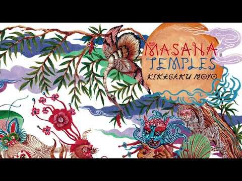 Kikagaku Moyo - Masana Temples (2018) (Full Album)
