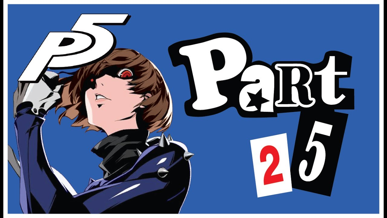 Persona 5 Let's Play: Part 25 [I NEED A DOCTOR] - YouTube