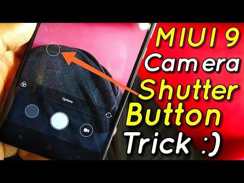 Miui 9 Camera Shutter Button Trick | Awesome | Hindi - हिंदी