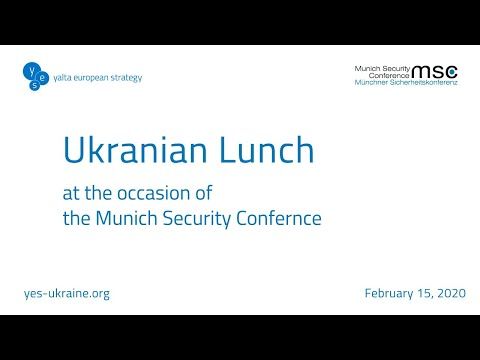 """4th Ukrainian Lunch """"Ukraine – Moving Ahead"""" On The Margins Of The Munich Security Conference (Live)"""