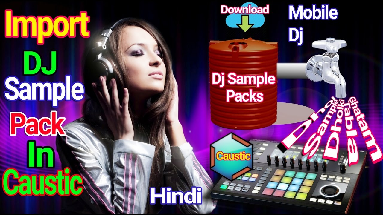 How To Import Dj Sample Pack In Caustic App For Mobile (Hindi ...