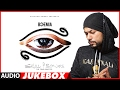 Download BOHEMIA : SKULL & BONES Full Songs (Audio Jukebox) | T-Series MP3 song and Music Video