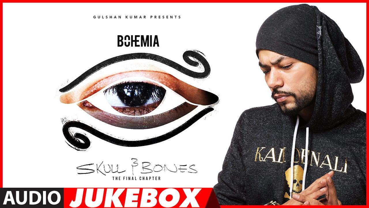 BOHEMIA : SKULL & BONES Full Songs (Audio Jukebox) | T-Series Watch Online & Download Free