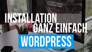 WordPress installieren Tutorial Deutsch - kostenlose Website 2018