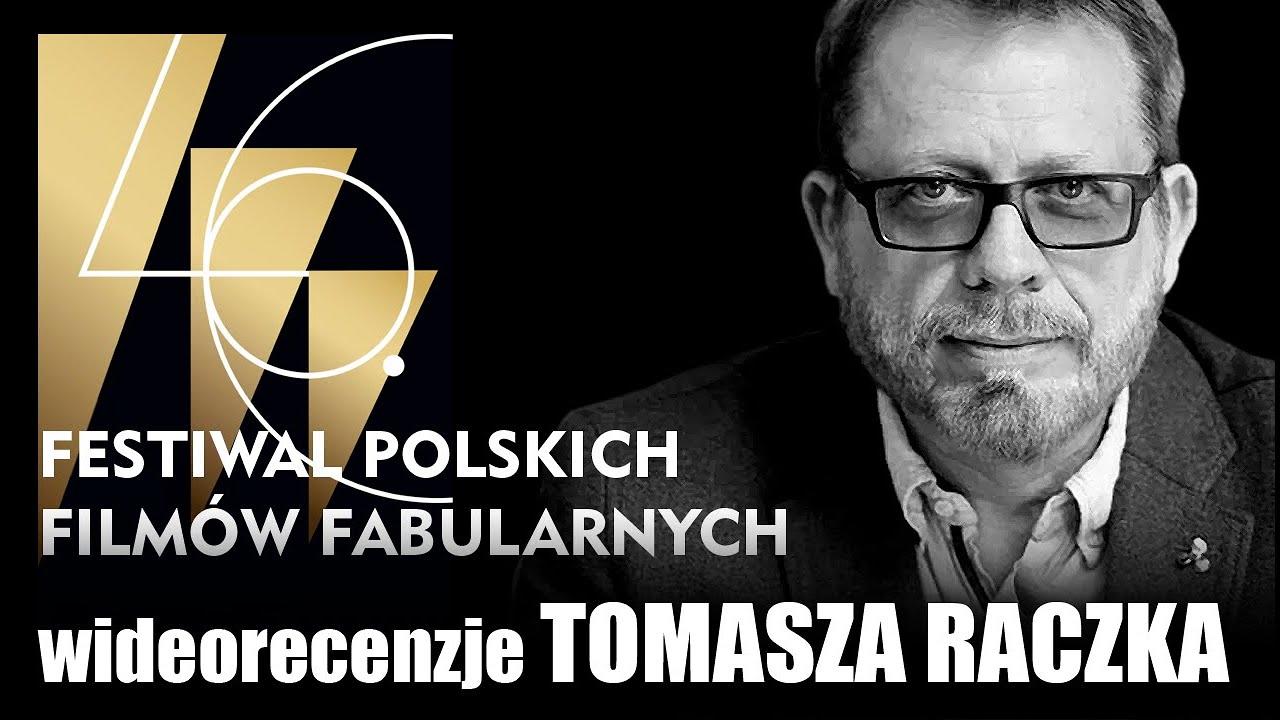 46 FESTIWAL POLSKICH FILMÓW FABULARNYCH, Gdynia 2021 -  wideorecenzja Tomasza Raczka