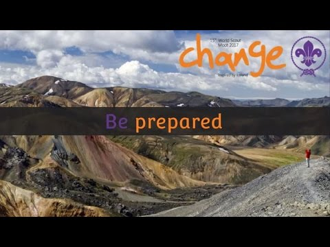 Be Prepared  - Official song of the World Scout Moot 2017 Lyric video