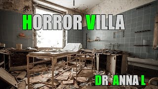LOST PLACE - HORROR VILLA - DR. ANNA L. #036
