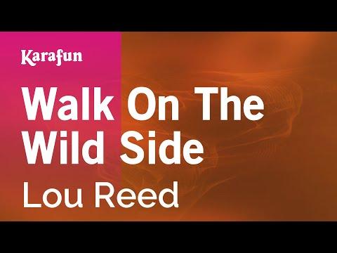 Karaoke Walk On The Wild Side  Lou Reed *