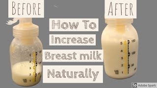 How To Increase Breast Milk Supply Naturally|Foods to boost mothers milk supply