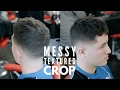 Men's Hairstyle 2017 - Short Textured Messy Crop - Step by Step Tutorial