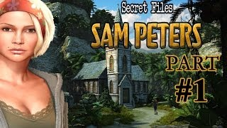 Secret Files Sam Peters Gameplay Walkthrough - Part 1 - A New Adventure (2013)