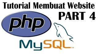 Tutorial Membuat Web Sederhana dengan PHP dan MySQL Part#4 Mp3