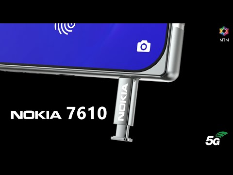 Nokia 7610 5G Launch Date, Price, First Look, Specs, Official Video, Trailer, Camera,Leaks,Re-design