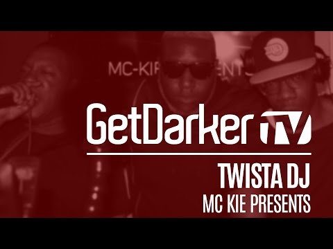 Twista DJ - GetDarkerTV Live [MC Kie Presents]