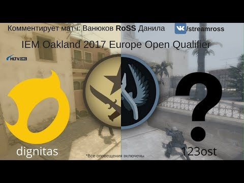 [RuVOD] dignitas vs 123ost | IEM Oakland 2017 Europe Open Qualifier by RoSS