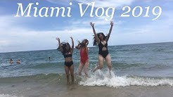 Miami Vlog 2019 (Good Food +Great Places??!!)