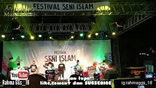 An Nabawy - Ya Habibal Qolbi (Festival Seni Islam Peladen)
