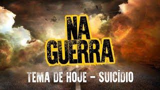 Gambar cover NA GUERRA - Ideação suicida: doença ou ataque espiritual? - Carlo Ribas