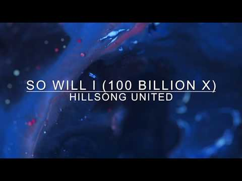 So Will I (100 Billion X) [Key: A] - Lyrics & Chords