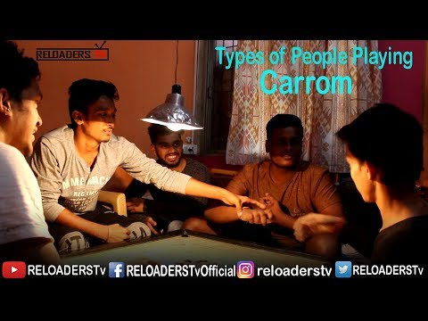 Types of People Playing Carrom | Indian Playing Carrom | RELOADERS Tv
