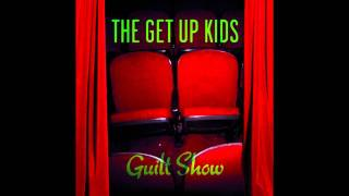 Watch Get Up Kids Never Be Alone video