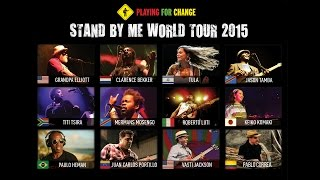 Playing For Change Band - Stand By Me World Tour 2015