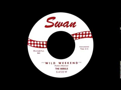 Wild Weekend The Rockin' Rebels -Stereo-