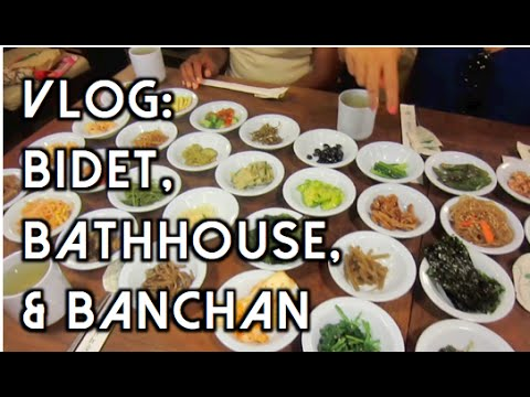Bidet, Bath House, & Banchan: Sunday June 14th in Seoul