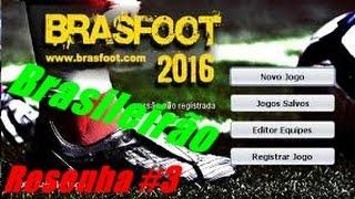 RESENHA #3 BRASFOOT 2016 BRASILEIRÃO SÉRIE A Ft.  Chaves E Kaiuan