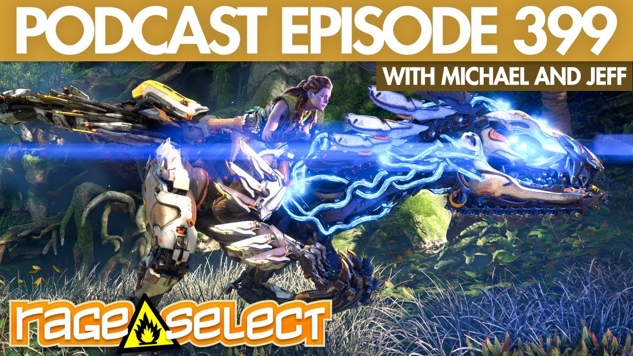 The Rage Select Podcast: Episode 399 with Michael and Jeff!