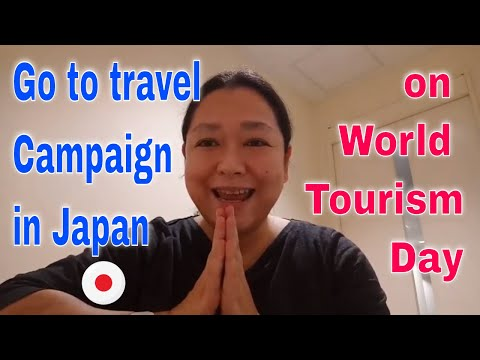 About go to travel campaign Japan (on World Tourism Day 27th Sep.2020)