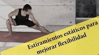 Ejercicios de estiramientos estáticos para mejorar la flexibilidad