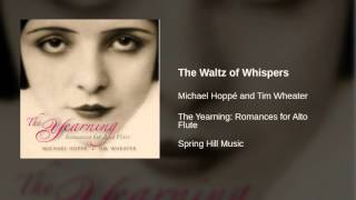 Michael Hoppé and Tim Wheater - The Waltz of Whispers